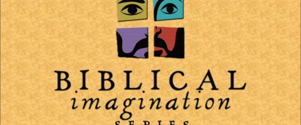 "Michael Card on ""The Biblical Imagination"""